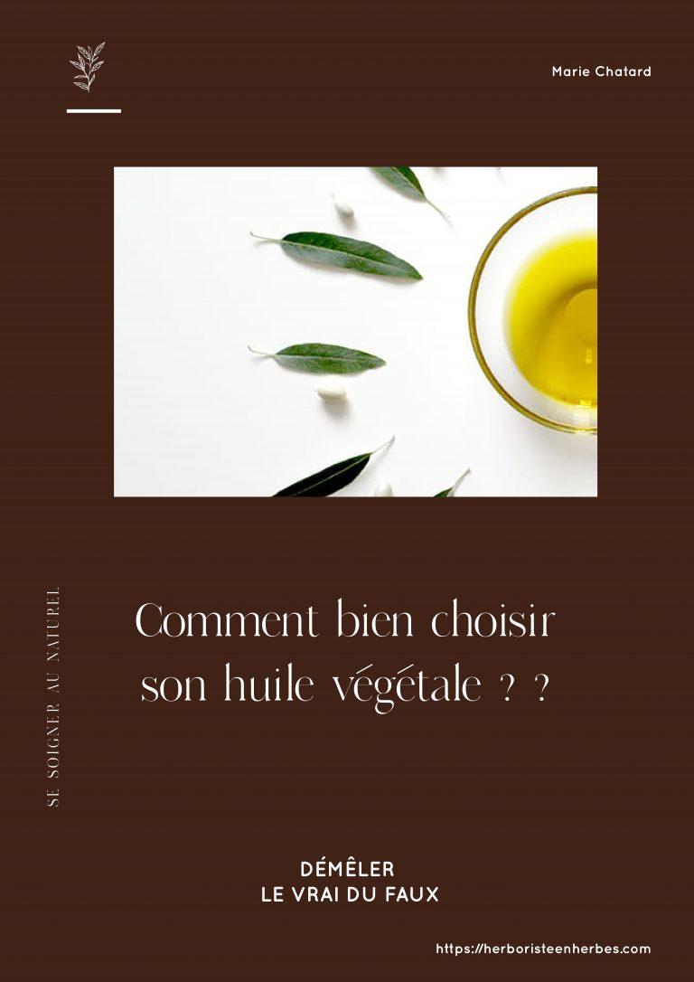 Comment bien choisir son huile végétale ?